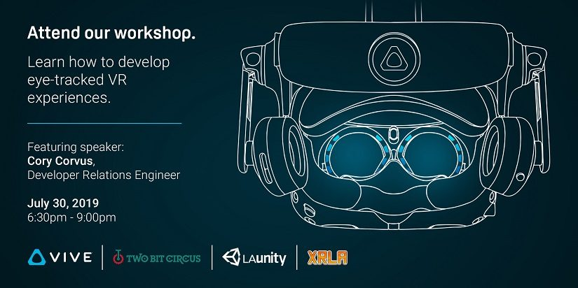 VIVE Eye Tracking SDK Workshop in Los Angeles