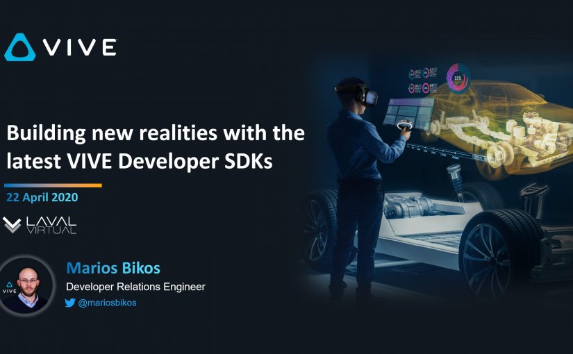 Building new realities with the latest VIVE Developer SDKs Description (Apr 22)